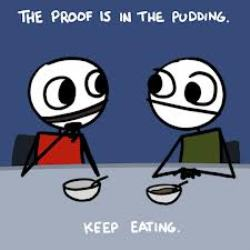 proofisinthepudding